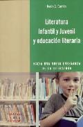 Libro LITERATURA INFANTIL Y JUVENIL Y EDUCACION LITERARIA: HACIA UNA NU EVA ENSEÑANZA DE LA LITERATURA