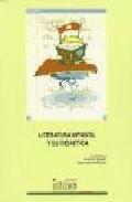 Libro LITERATURA INFANTIL Y SU DIDACTICA