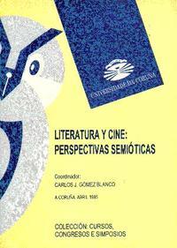 Libro LITERATURA Y CINE: PERSPECTIVAS SEMIOTICAS IL DE 1995