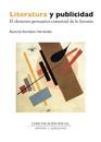 Libro LITERATURA Y PUBLICIDAD. EL ELEMENTO PERSUASIVO-COMERCIAL DE LO LITERARIO
