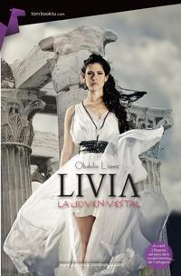Libro LIVIA, LA JOVEN VESTAL