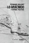 Libro LO ARACNIDO Y OTROS TEXTOS