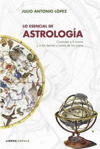 Libro LO ESENCIAL DE ASTROLOGIA