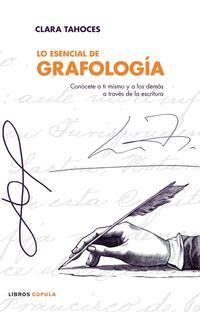 Libro LO ESENCIAL DE GRAFOLOGIA