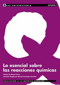 Libro LO ESENCIAL SOBRE LAS REACCIONES QUIMICAS