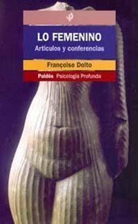 Libro LO FEMENINO : ARTICULOS Y CONFERENCIAS