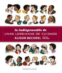 Libro LO INDISPENSABLE DE UNAS LESBIANAS DE CUIDADO