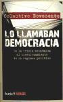Libro LO LLAMABAN DEMOCRACIA
