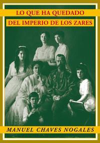 Libro LO QUE HA QUEDADO DEL IMPERIO DE LOS ZARES