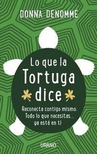 Libro LO QUE LA TORTUGA DICE