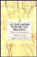 Libro LO QUE LACAN DIJO DE LAS MUJERES: ESTUDIO DE PSICOANALISIS