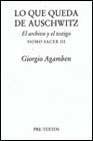 Libro LO QUE QUEDA DE AUSCHWITZ: EL ARCHIVO Y EL TESTIGO HOMO SACER III