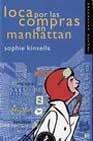 Libro LOCA POR LAS COMPRAS EN MANHATTAN