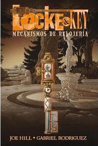Libro LOCKE & KEY 5. MECANISMOS DE RELOJERIA