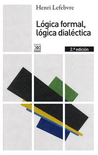 Libro LOGICA FORMAL, LOGICA DIALECTICA
