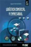 Libro LOGISTICA COMERCIAL Y EMPRESARIAL