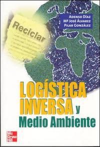 Libro LOGISTICA INVERSA Y MEDIO AMBIENTE