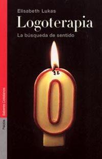 Libro LOGOTERAPIA: LA BUSQUEDA DEL SENTIDO