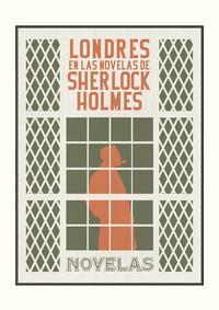 Libro LONDRES EN LAS NOVELAS DE SHERLOCK HOLMES