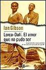 Libro LORCA-DALI, EL AMOR QUE NO PUDO SER