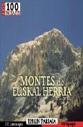Libro LOS 100 PAISAJES DE MONTES DE EUSKAL HERRIA: EHUN PAISAIA