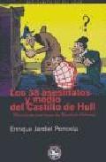 Libro LOS 38 ASESINATOS Y MEDIO DEL CASTILLO DE HULL
