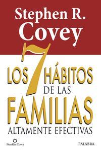 Libro LOS 7 HABITOS DE LAS FAMILIAS ALTAMENTE EFECTIVAS
