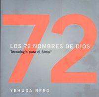 Libro LOS 72 NOMBRES DE DIOS: TECNOLOGIA PARA EL ALMA