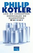 Libro LOS 80 CONCEPTOS ESENCIALES DE MARKETING DE LA A A LA Z
