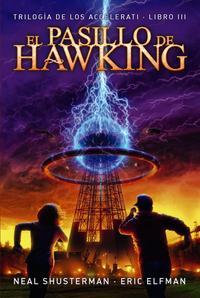Libro LOS ACCELERATI 3:EL PASILLO DE HAWKING