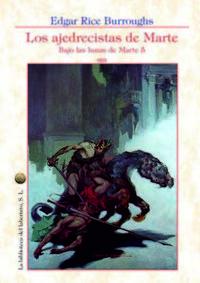 Libro LOS AJEDRECISTAS DE MARTE: BAJO LAS LUNAS DE MARTE 5