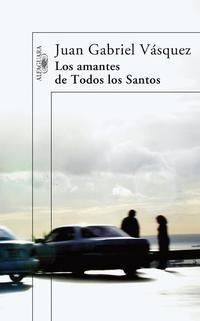 Libro LOS AMANTES DE TODOS LOS SANTOS