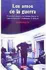Libro LOS AMOS DE LA GUERRA: EL INTERVENCIONISMO DE ESTADOS UNIDOS EN L ATINOAMERICA DE EISENHOWER A G. W. BUSH