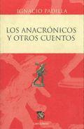 Libro LOS ANACRONICOS Y OTROS CUENTOS