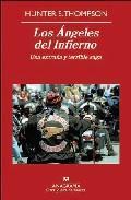 Libro LOS ANGELES DEL INFIERNO: UNA EXTRAÑA Y TERRIBLE SAGA