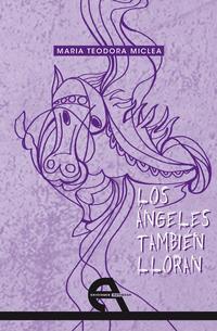 Libro LOS ANGELES TAMBIEN LLORAN