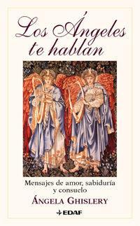 Libro LOS ANGELES TE HABLAN: MENSAJES DE AMOR, SABIDURIA Y CONSUELO