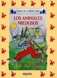 Libro LOS ANIMALES MIEDOSOS