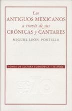 Libro LOS ANTIGUOS MEXICANOS A TRAVES DE SUS CRONICAS Y CANTARES