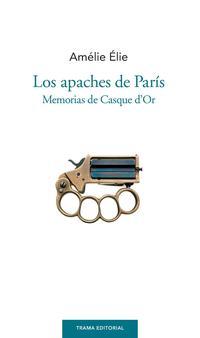 Libro LOS APACHES DE PARIS