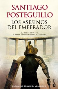 Libro LOS ASESINOS DEL EMPERADOR (TRILOGÍA DE TRAJANO #1)