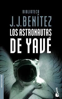 Libro LOS ASTRONAUTAS DE YAVE