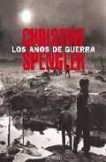 Libro LOS AÑOS DE LA GUERRA 1970-2002