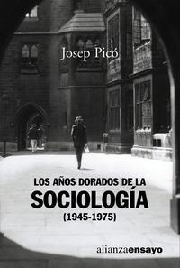 Libro LOS AÑOS DORADOS DE LA SOCIOLOGIA