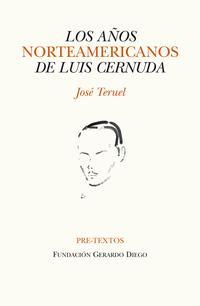 Libro LOS AÑOS NORTEAMERICANOS DE LUIS CERNUDA