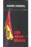 Libro LOS AÑOS ROJOS