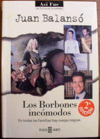 Libro LOS BORBONES INCOMODOS