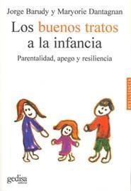 Libro LOS BUENOS TRATOS A LA INFANCIA: PARENTALIDAD, APEGO Y RESILIENCI A
