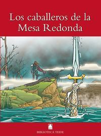 Libro LOS CABALLEROS DE LA MESA REDONDA