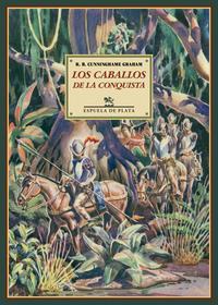 Libro LOS CABALLOS DE LA CONQUISTA